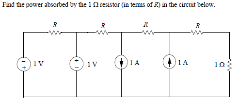 Find the power absorbed by the 1 Ohm resistor (in