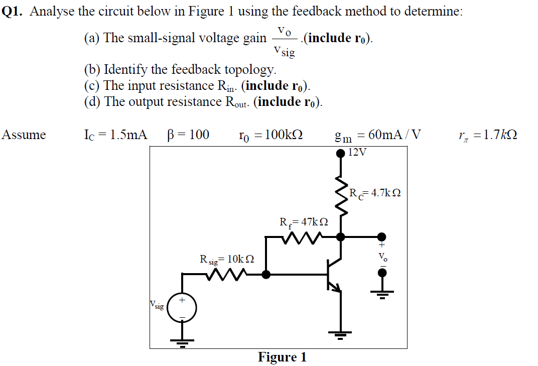 Analyse the circuit below in Figure 1 using the fe