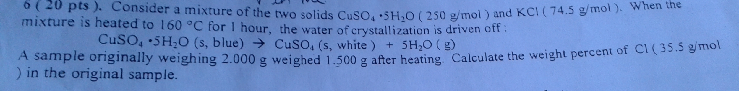 Consider a mixture of the two solids CuSO4 middot
