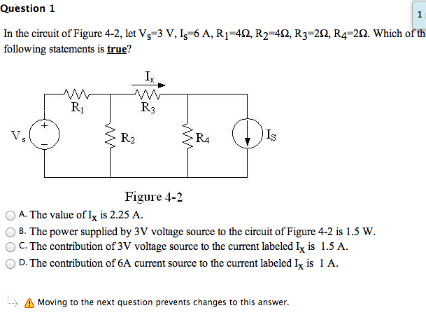 In the circuit of Figure 4-2, let Vs=3 V, Is=6 A,