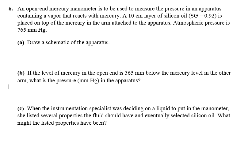 manometer chemistry. an open-end mercury manometer is to be used measure the pressure in chemistry