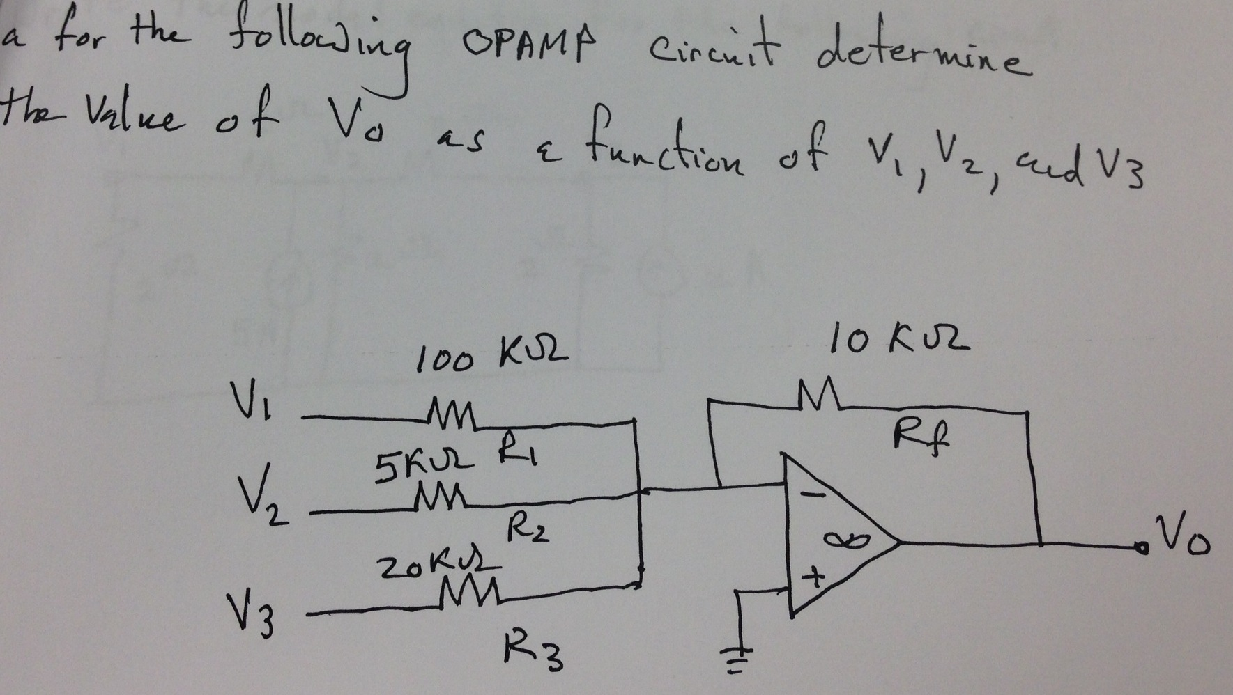 for the following OPAMP circuit determine the valu