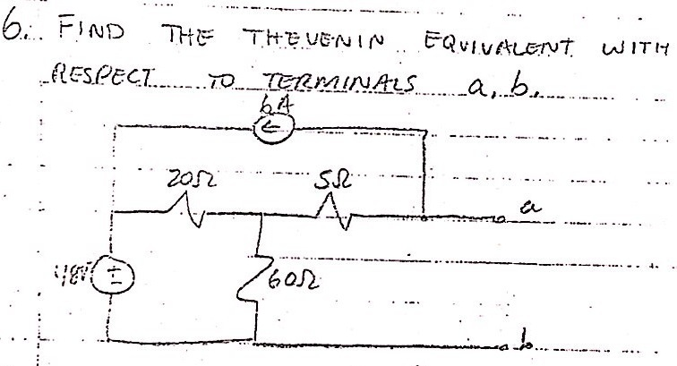 FIND THE THEVENIN EQUIVALENT WITH RESPECT TO TERMI