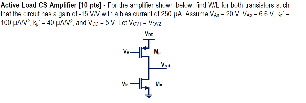 Active Load CS Amplifier-For the amplifier shown b