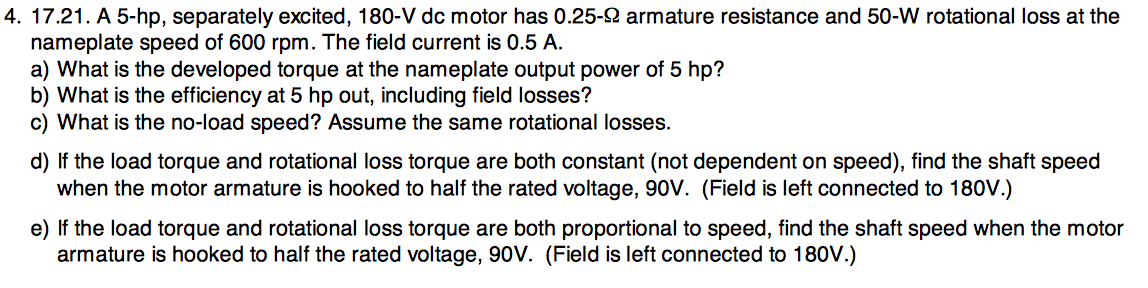 A 5-hp, separately excited, 180-V dc motor has 0.2