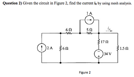 Given the circuit in Figure 2, find the current i