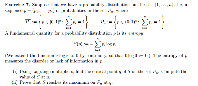 Question: Suppose that we have a probability distribution on the set {1, ..., n}, i.e. a sequence p = (p_1,...