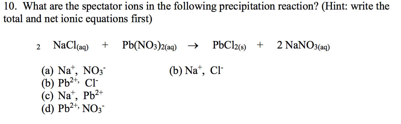 write the net ionic equation for the following reaction