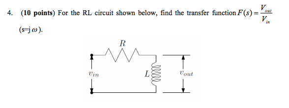 4. (10 Points) For The RL Circuit Shown Below, Fin...   Chegg.com