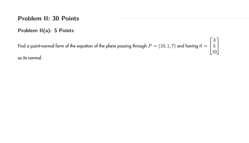 Find A Point-normal Form Of The Equation Of The Pl... | Chegg.com