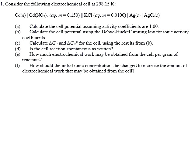 Consider the following electrochemical cell at 298