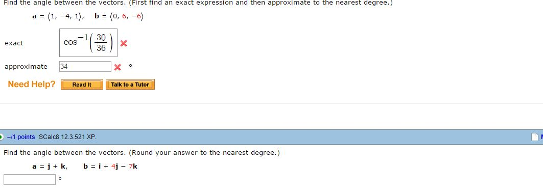 Find The Angle Between The Vectors. (First Find An... | Chegg.com