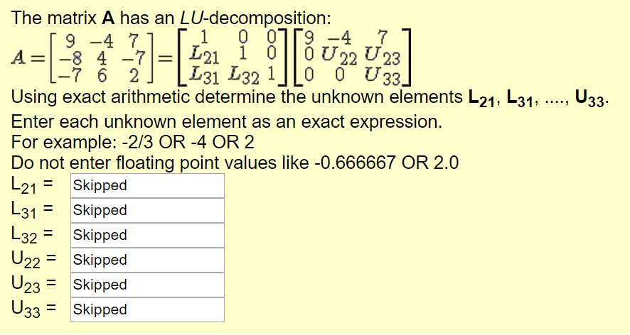 Solved: The Matrix A Has An LU-decomposition: 0 01「9-4 し ...