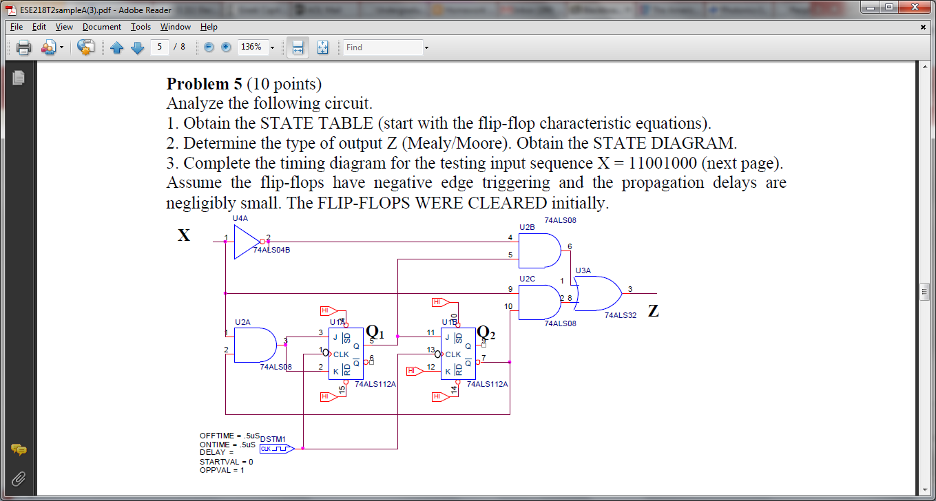 Analyze the following circuit. Obtain the STATE T