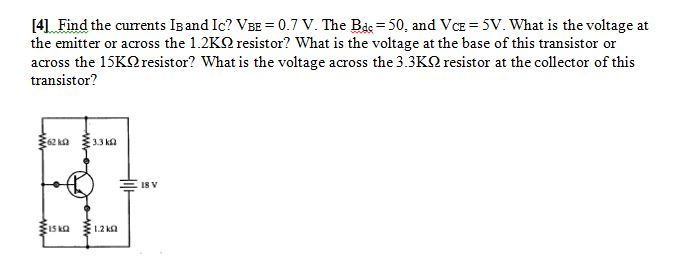 Find the currents IB and Ic? VBE = 0.7 V. The Bdc