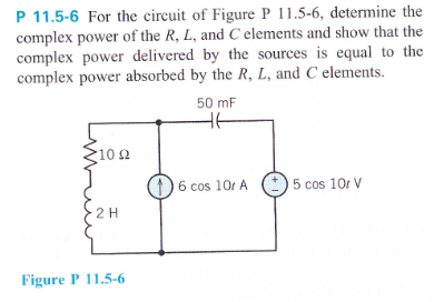 For the circuit of Figure P 11.5-6, determine the