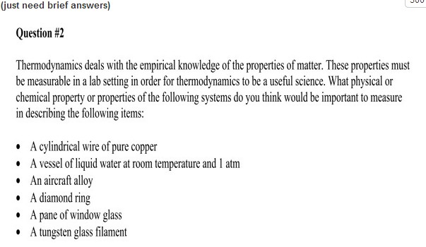 Thermodynamics deals with the empirical knowledge