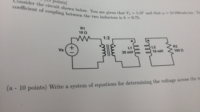 Consider the circuit shown below. You are given th