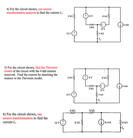 For the circuit shown, use source transformation a