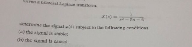 Given a bilateral Laplace transform. X(s) = 1/s2