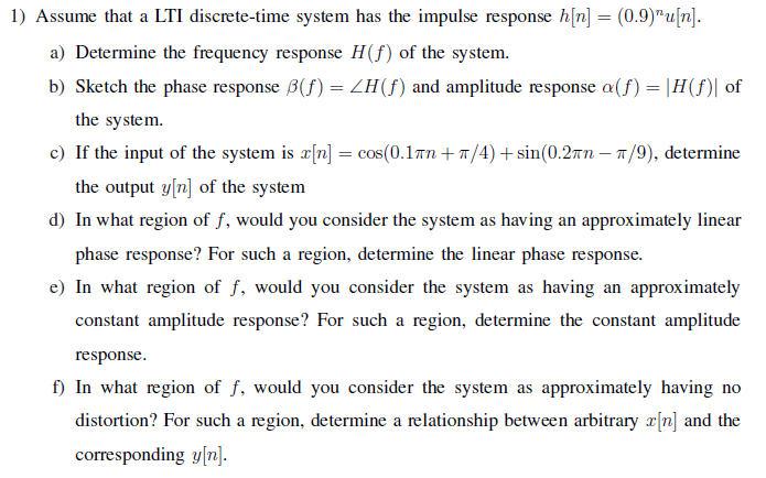 Assume that a LTI discrete-time system has the imp