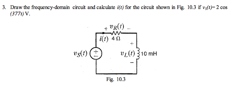 Draw the frequency-domain circuit and calculate i(