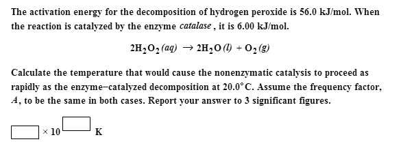 chemical kinetics of hydrogen peroxide decompotition