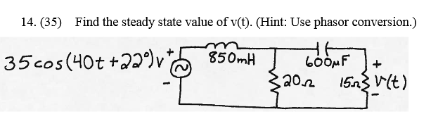 Find the steady state value of v(t). (Hint: Use ph