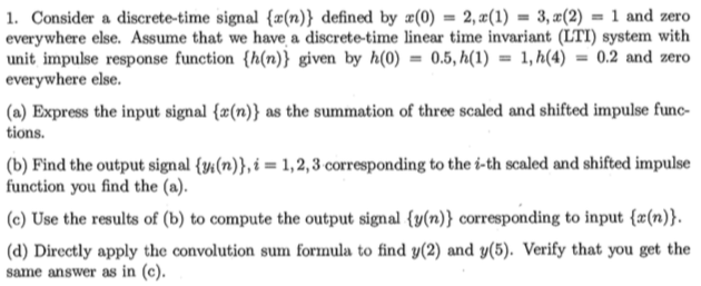 Consider a discrete-time signal {x(n)} defined by