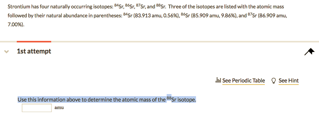 Solved strontium has four naturally occurring isotopes84 question strontium has four naturally occurring isotopes84sr 86sr87sr and 88sr three of the isotopes urtaz Choice Image