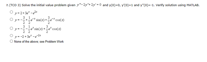 Solve the initial value problem given y