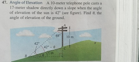 A Metre Telephone Pole Casts A Meter Shadow Cheggcom - Find your elevation