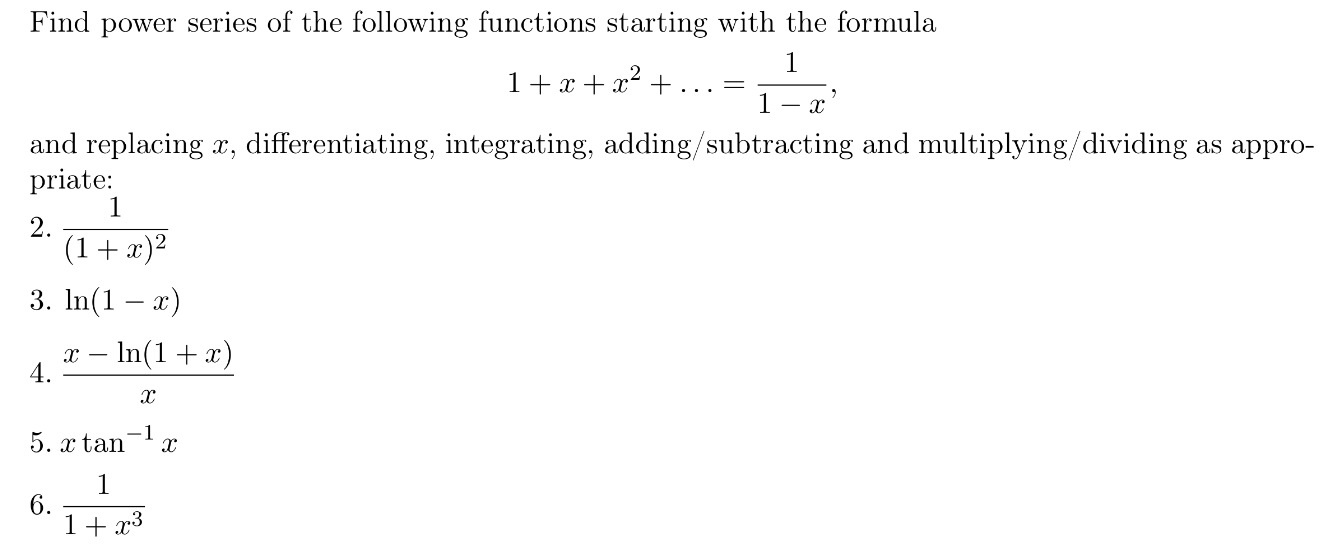 Find power series of the following functions start