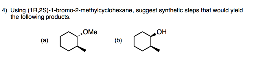 Using (1 R,2S)-1-bromo-2-methylcyclohexane, sugges