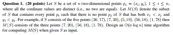 (20 points) Let S be a set of n two-dimensional po