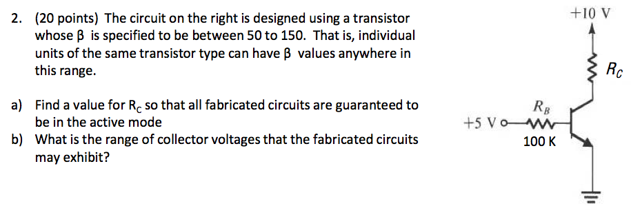 The circuit on the right is designed using a trans