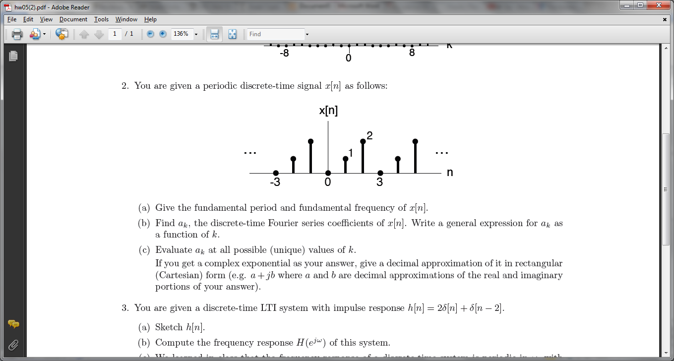 You are given a periodic discrete-time signal x[n]