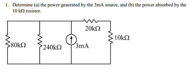 Determine (a) the power generated by the 3mA sourc