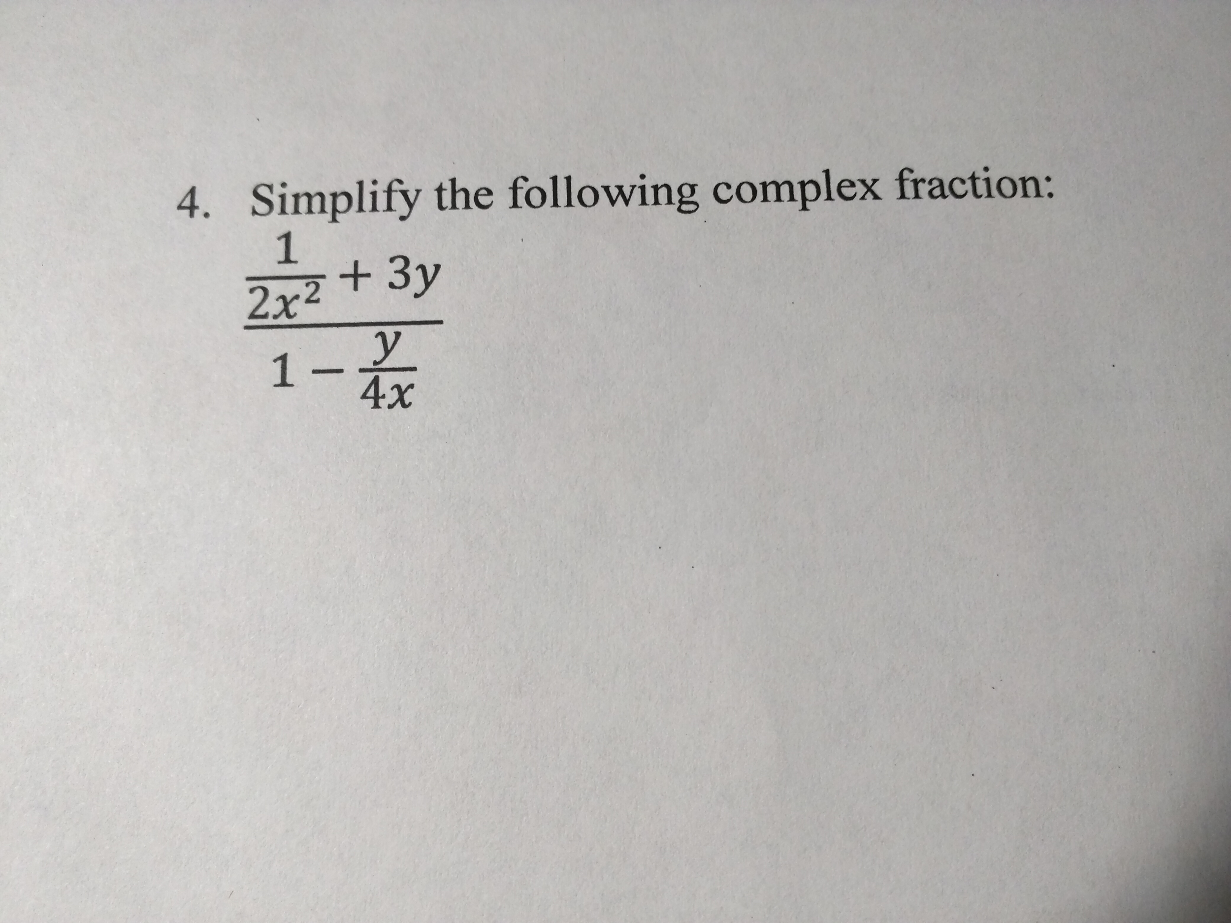 Simplify The Following Complex Fraction     x           Chegg com Chegg