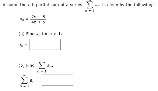 Solved Assume The Nth Partial Sum Of A Series Summation N