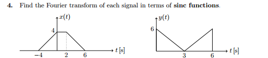 Find the Fourier transform of each signal in terms