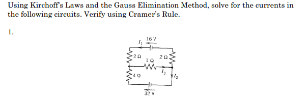 Using Kirchoffs Laws and the Gauss Elimination Met