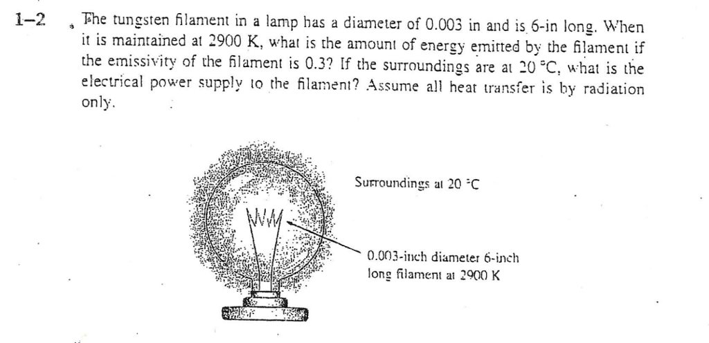 Question: á下he Tungsten Filament In A Lamp Has A Diameter Of 0.003 In And Is  6 In Long, When , What Is The.