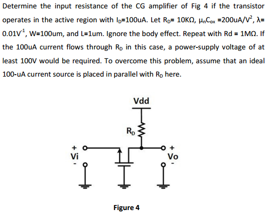 Determine the input resistance of the CG amplifier