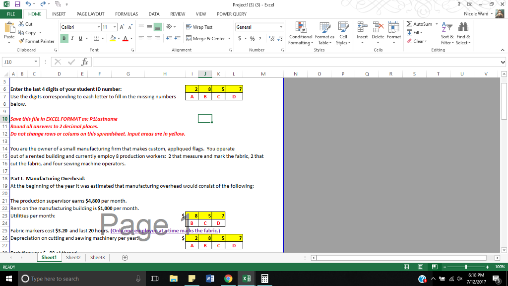 Question: Project1(3) (3) Excel FILE HOME INSERT PAGE LAYOUTFORMULAS DATA  REVIEW VIEW POWER QUERY Nicole Wa.