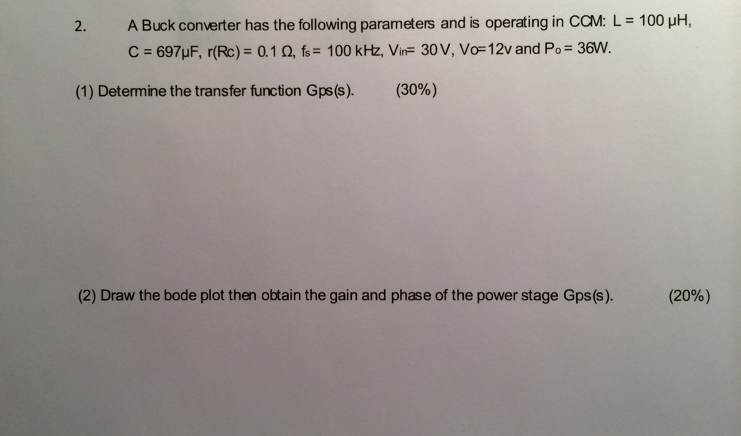 A Buck converter has the following parameters and