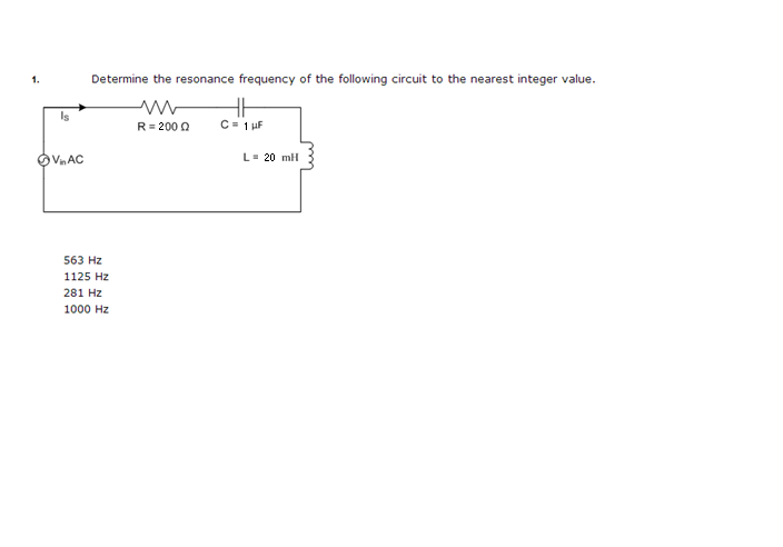 Determine the resonance frequency of the following