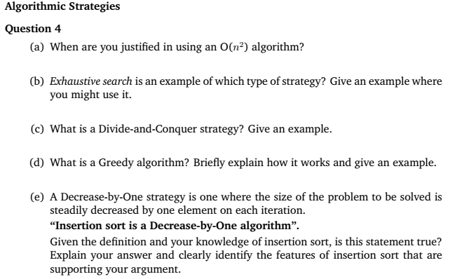 Amazing Algorithmic Strategies Question 4 (a En Are You Justified In Using An O(n2