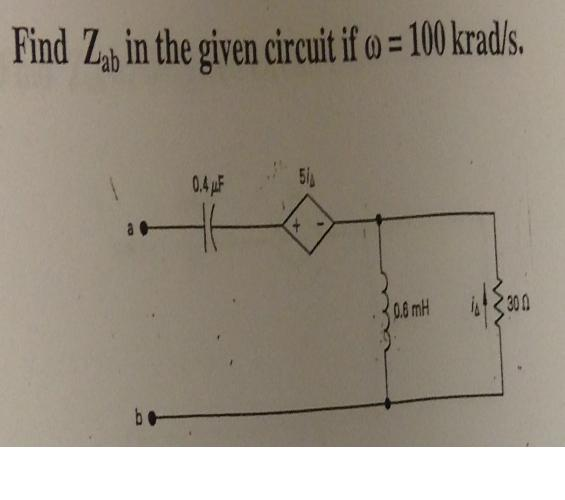 Find Zab in the given circuit if omega = 100 krad/