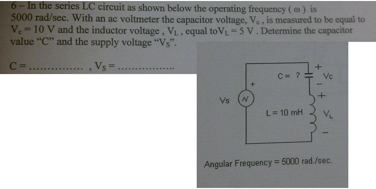 In the series LC circuit as shown below the operat
